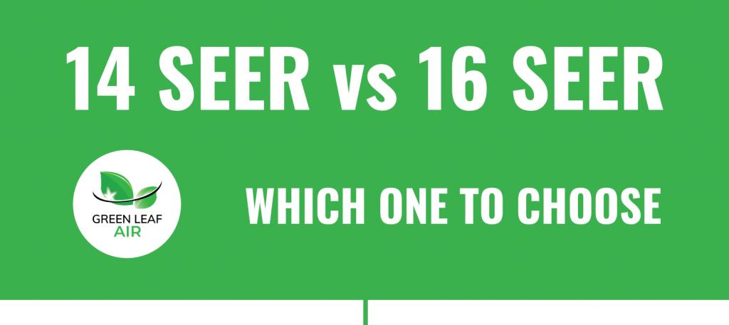 14 SEER vs 16 SEER – Which One To Choose